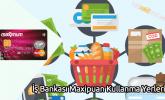 İş Bankası Maxipuan Kullanma Yerleri