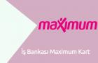 İş Bankası Maximum Kart