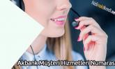 Akbank Müşteri Hizmetleri Numarası