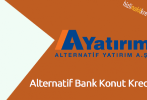Alternatif Bank Konut Kredisi