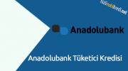 Anadolubank Tüketici Kredisi