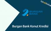 Burgan Bank Konut Kredisi