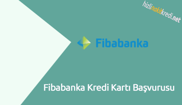 Fibabanka Kredi Kartı Başvurusu