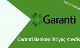 Garanti Bankası İhtiyaç Kredisi