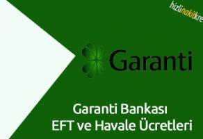 Garanti Bankası EFT ve Havale Ücretleri