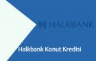 Halkbank Konut Kredisi