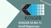 KOSGEB 50 Bin TL Kredi Başvurusu