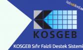 KOSGEB Sıfır Faizli Destek Sistemi