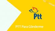 PTT Para Gönderme