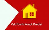 Vakıfbank Konut Kredisi