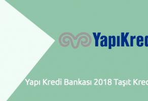 Yapı Kredi Bankası 2018 Taşıt Kredisi