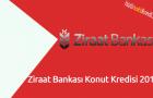 Ziraat Bankası Konut Kredisi 2018