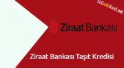 Ziraat Bankası Taşıt Kredisi