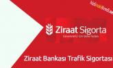 Ziraat Bankası Trafik Sigortası